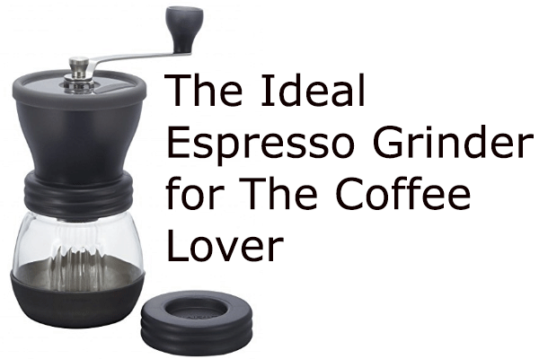 The-ideal--espresso-grinder-for-the-coffee-lover